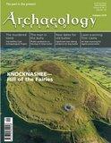 Archaeology Ireland Magazine_