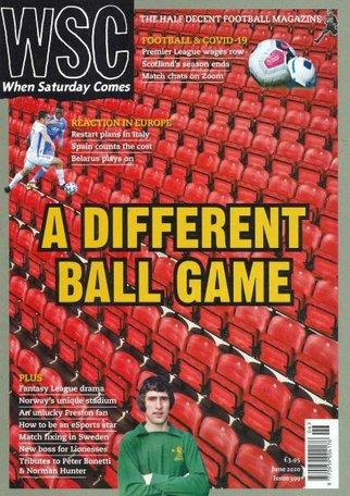 When Saturday Comes (WSC) Magazine